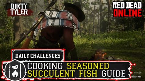 cook seasoned succulent fish guide red dead  daily