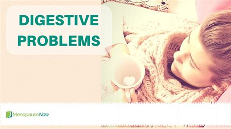 Digestive Problems - Menopause Now - YouTube