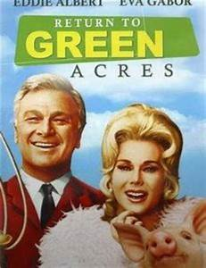 Return to Green Acres (1990) Cast and Crew, Trivia, Quotes ...