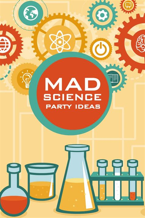 Mad Scientist Birthday Party Ideas