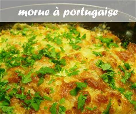 cuisiner la morue à la portugaise 17 meilleures idées à propos de recettes de morue au four