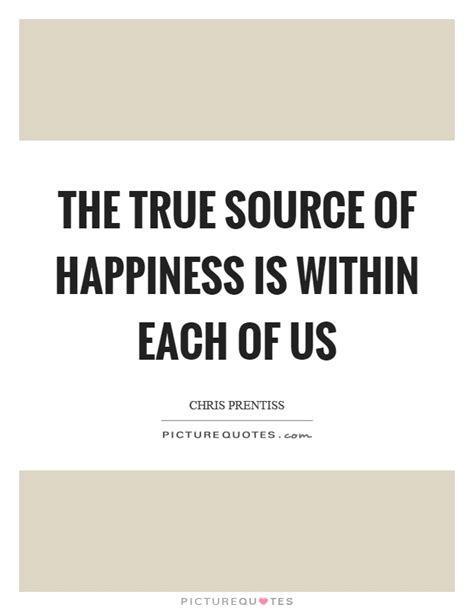 source  happiness quotes sayings source  happiness