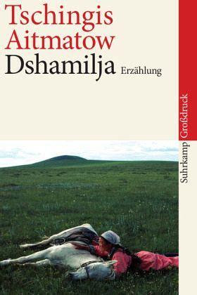 dshamilja von tschingis aitmatow als taschenbuch