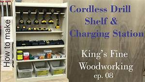 08 How to Build a Cordless Drill Shelf and Charging