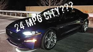 2018 Ford Mustang GT Fuel Economy with 10 Speed Auto: Real World Numbers - YouTube