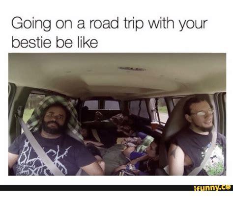 Trip Meme - memes about road trips mutually