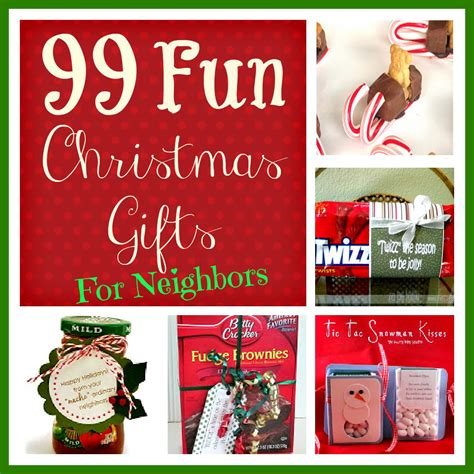 99 fun christmas gifts for neighbors six sisters stuff