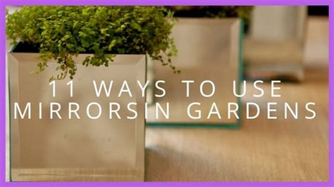 11 Amazing Ways To Use Mirrors In Your Garden Blog