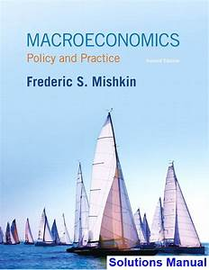 Macroeconomics Policy And Practice 2nd Edition Mishkin