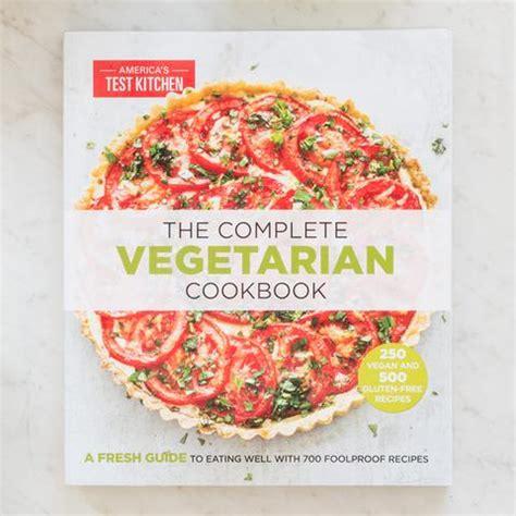 vegetarian test kitchen america cookbook complete cake
