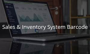 Sales  U0026 Inventory System Barcode Capstone Project Document