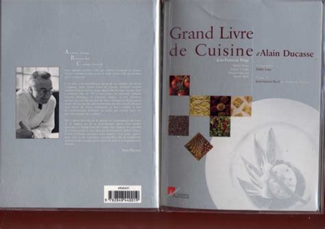 livre cuisine grand chef grand livre de cuisine d 39 alain ducasse 02