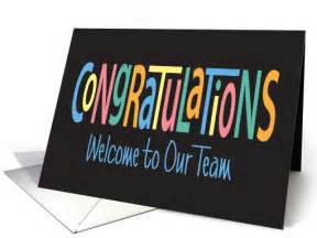 Congratulations Welcome to Our Team