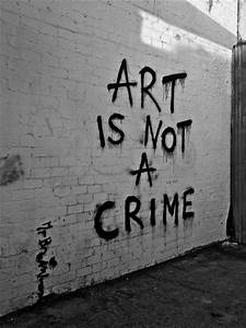 Well Written Essay Examples Graffiti Is Not A Crime The Truth Is On The Wall