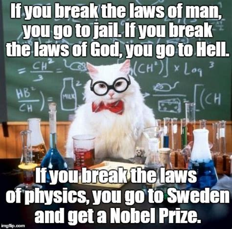 Funny Physics Memes - best 25 physics jokes ideas on pinterest physics humor science pick up lines and nerdy pick