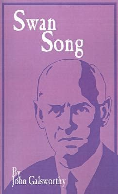 swan song  john galsworthy reviews discussion
