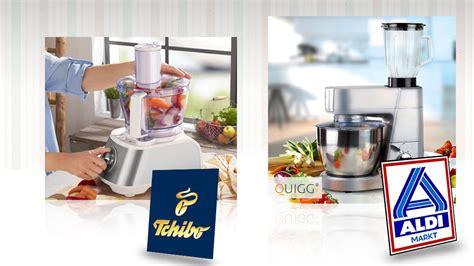 Küchenmaschinen Von Aldi Und Tchibo