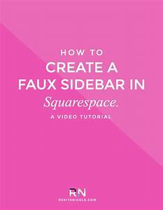 how to create a faux sidebar in squarespace ux ui With squarespace templates with sidebar