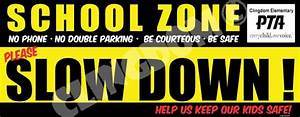 Slow Down School Zone -No Phone-No Double Parking… – Clingdom