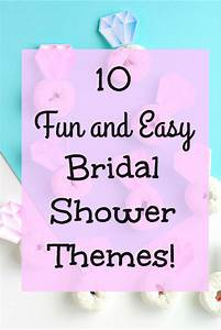 10 fun and easy bridal shower themes val event gal for Wedding showers themes
