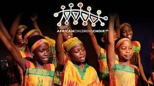 African Children's Choir presented by Good Samaritan ...