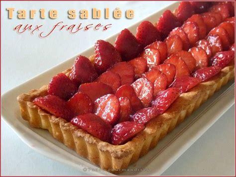 tarte sabl 233 e aux fraises avec ou sans thermomix pause gourmandises