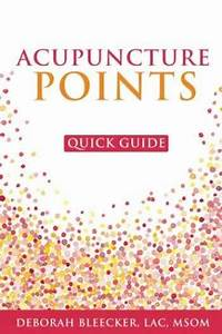 Sell  Buy Or Rent Acupuncture Points Quick Guide  Pocket