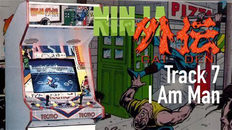 I Am Man Ninja Gaiden Arcade Track 7 Youtube