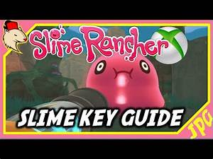 SLIME RANCHER Xbox One Gordo39sSlime Keys Explained