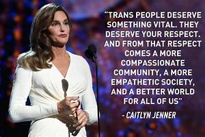 Inspirational Quotes From Influential Transgender Women ...