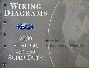 2009 Ford F250 F350 F450 F550 Super Duty Truck Electrical
