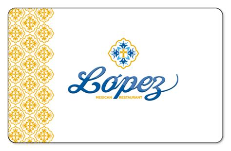 lopez mexican restaurant gift cards