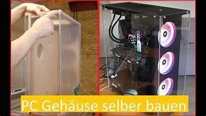 Pc Gehäuse Selber Bauen Plexiglas : pc geh use selber bauen aus holz und acryl youtube ~ A.2002-acura-tl-radio.info Haus und Dekorationen