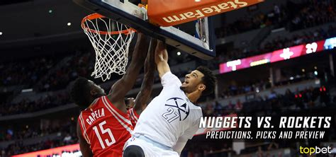 Nuggets Vs Rockets Predictions, Picks & Preview  April 2017