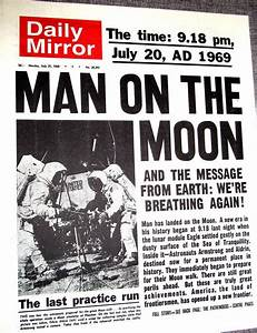 Daily Mirror 21st July, 1969. Man on the Moon. | Vintage ...