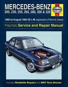 Mercedes Benz W124 Series Petrol  U0026 Diesel 1985