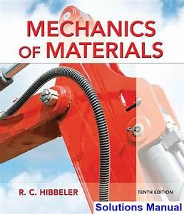 Mechanics Of Materials 10th Edition Hibbeler Solutions