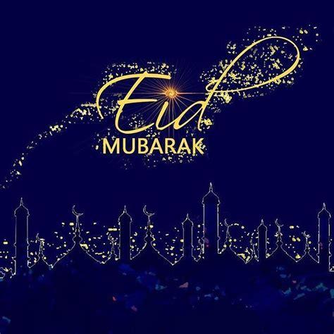 eid mubarak happy eid mubarak eid images eid