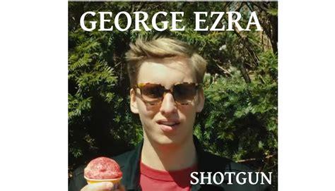 George Ezra Releases Video For 'shotgun'!