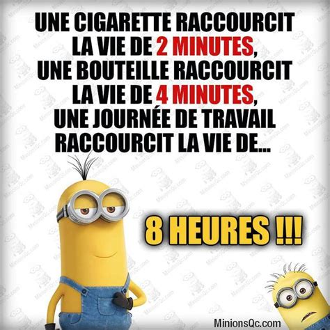 1 cigarette raccourcit la vie de 2mn dr 244 le de minion humor