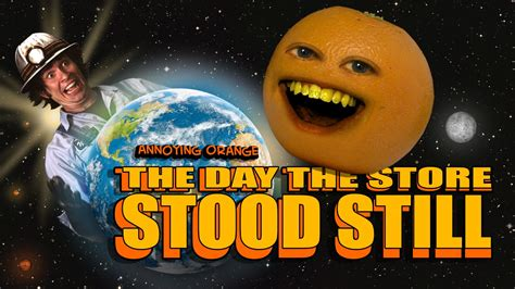 annoying orange hfa  day  store stood  ft