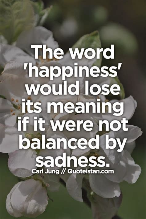 happiness word lose sadness its would meaning were words balanced quote