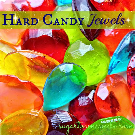 Sugartown Sweets How to Make Hard Candy Jewels Using