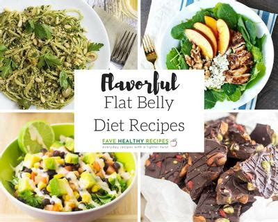 flavorful flat belly diet recipes favehealthyrecipescom