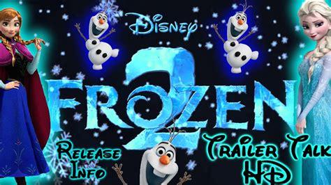frozen  trailer hd disney release date info frozen