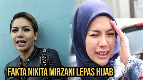 Nikita Mirzani Lepas Hijab Ternyata Begini Fakta Yang