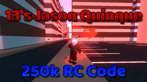 13's Jason Quinque Showcase & New Code 250k Rc