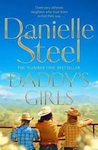 Daddy U0026 39 S Girls By Danielle Steel