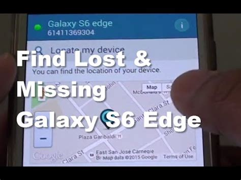 how to find a lost samsung phone samsung galaxy s6 edge how to find lost missing phone