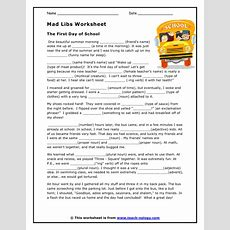 Mad Libs Worksheet  The First Day Of School